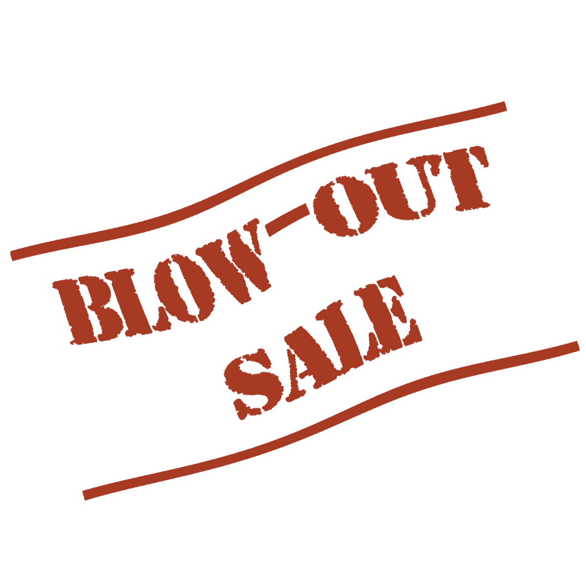 Blow out sales
